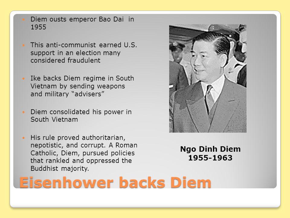 Eisenhower backs Diem Ngo Dinh Diem 1955-1963
