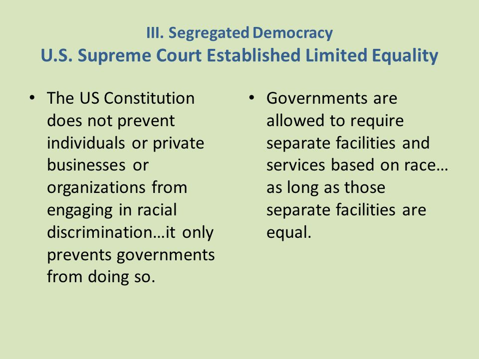 III. Segregated Democracy U. S