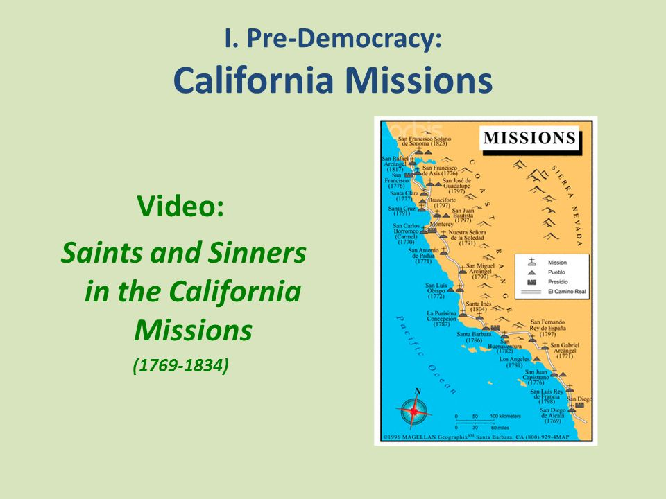 I. Pre-Democracy: California Missions