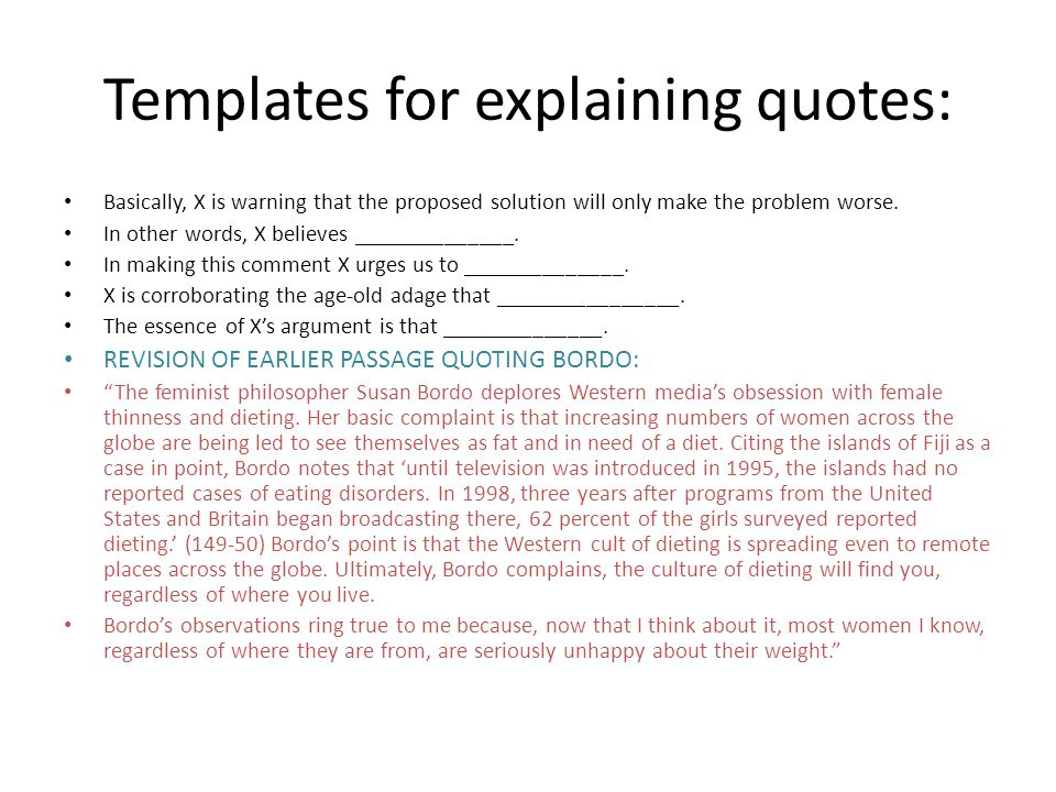 Templates for explaining quotes:
