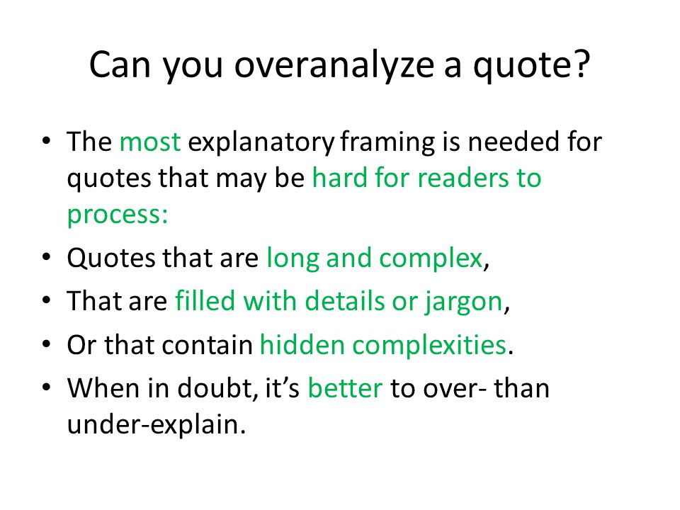 Can you overanalyze a quote
