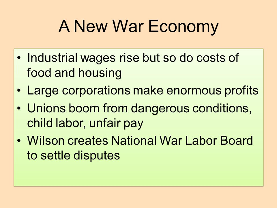 A New War Economy Industrial wages rise but so do costs of food and housing. Large corporations make enormous profits.