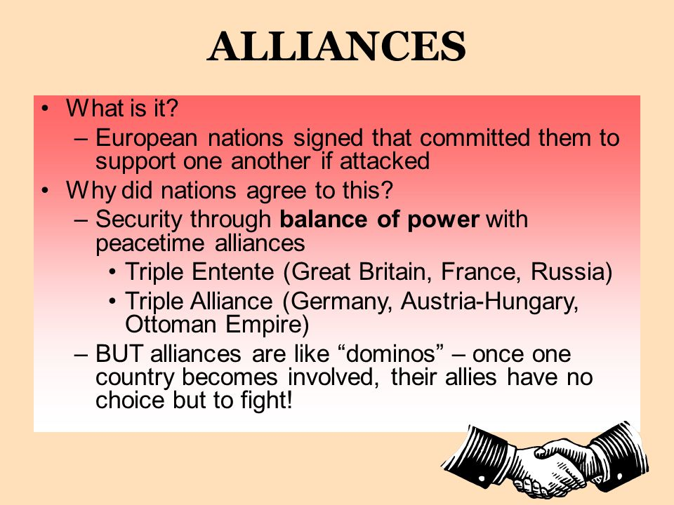 ALLIANCES What is it European nations signed that committed them to support one another if attacked.