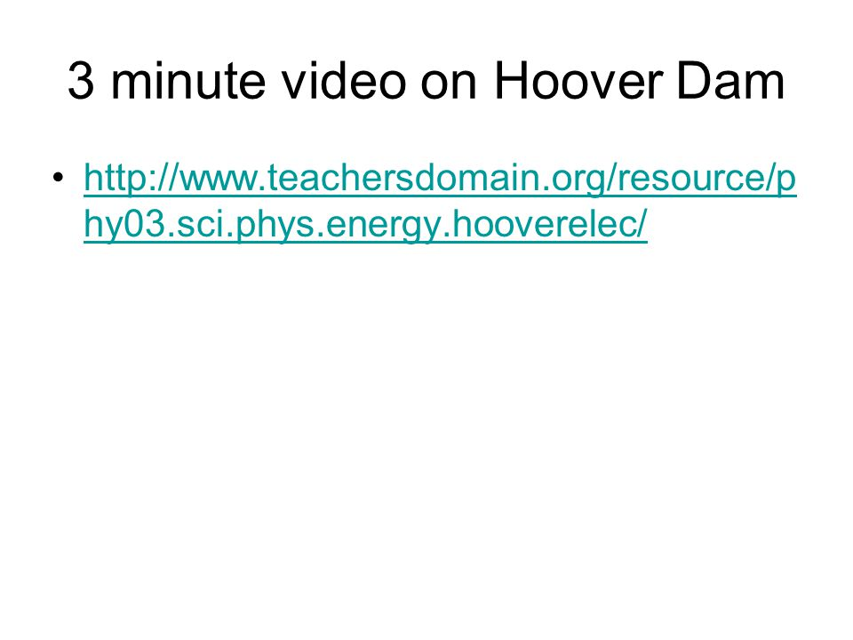 3 minute video on Hoover Dam