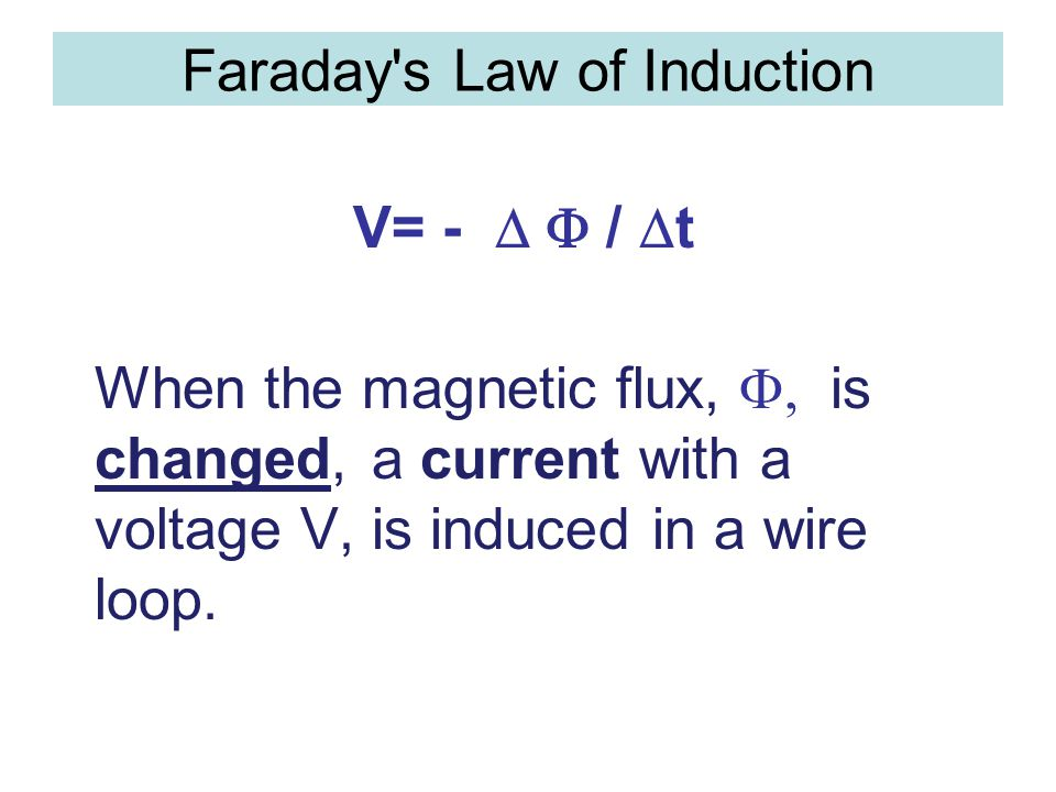 Faraday s Law of Induction