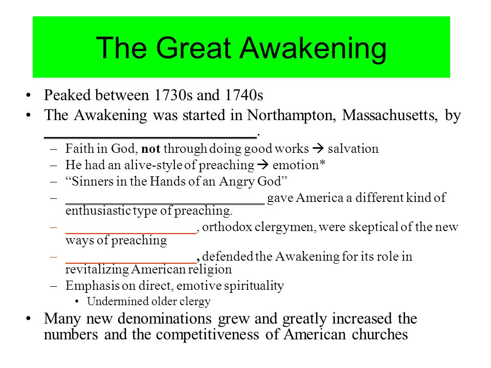 The Great Awakening Peaked between 1730s and 1740s