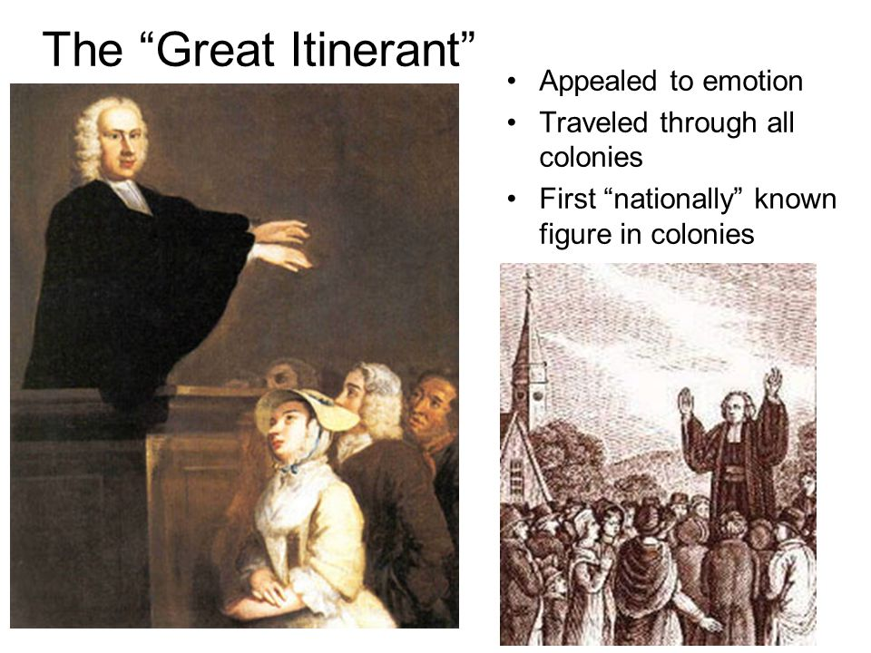 The Great Itinerant Appealed to emotion