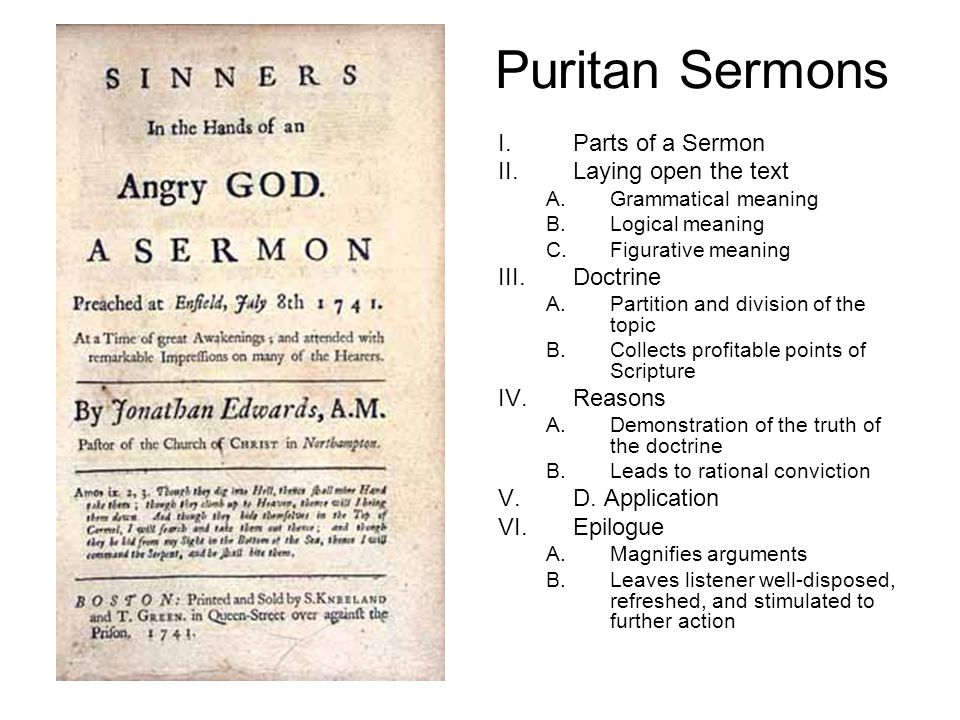 Puritan Sermons Parts of a Sermon Laying open the text Doctrine