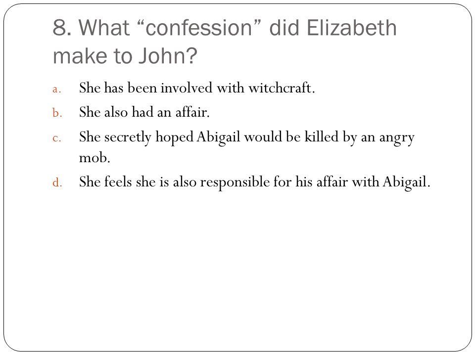 8. What confession did Elizabeth make to John