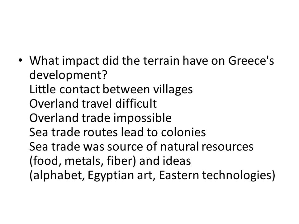 What impact did the terrain have on Greece s development