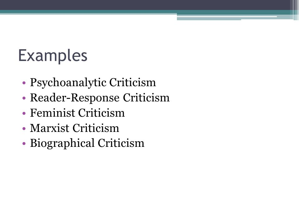 Examples Psychoanalytic Criticism Reader-Response Criticism