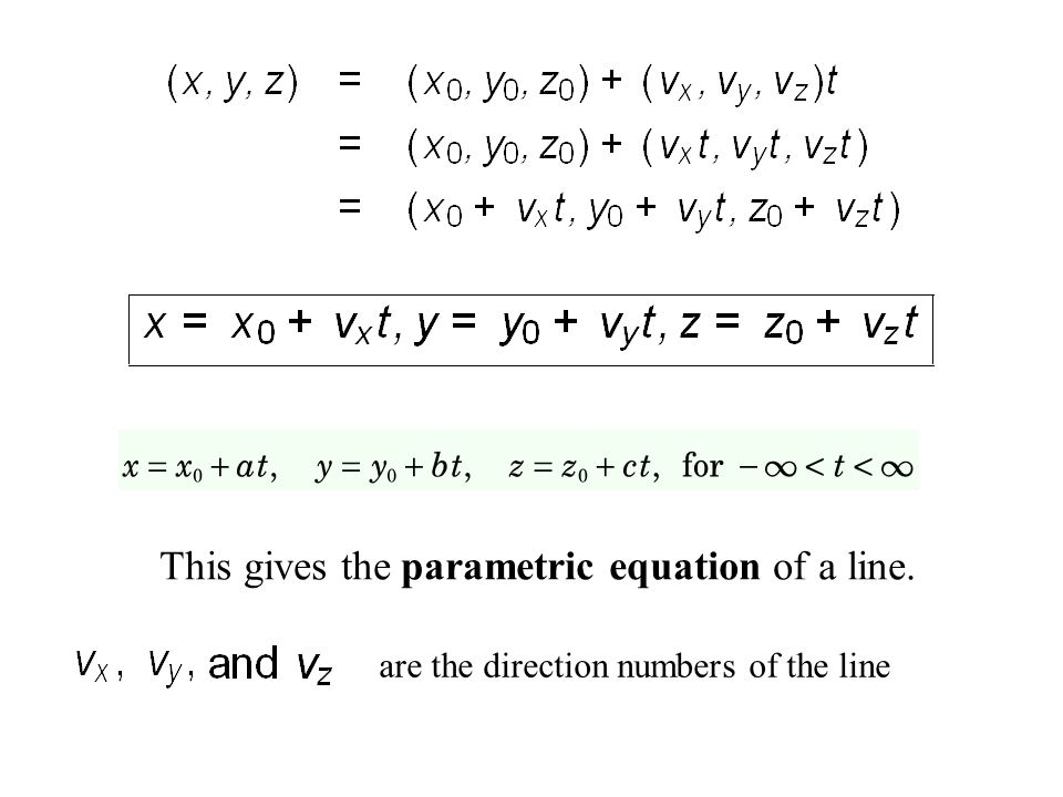 This gives the parametric equation of a line.