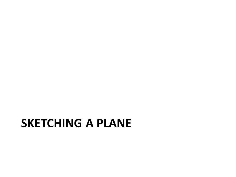 Sketching a plane