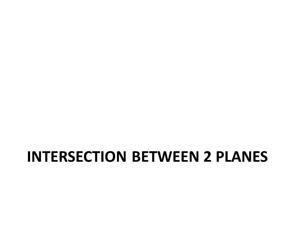 Intersection between 2 planes