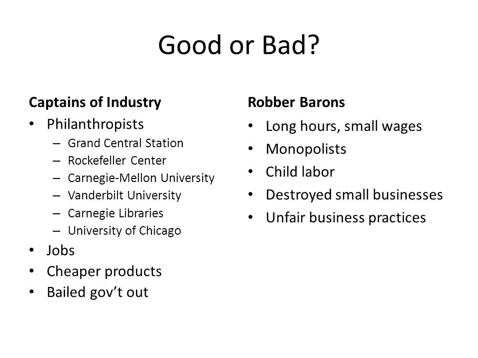 Good or Bad Captains of Industry Robber Barons Philanthropists Jobs
