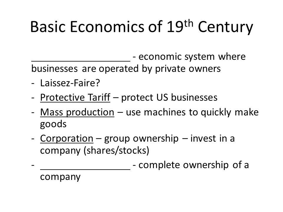 Basic Economics of 19th Century