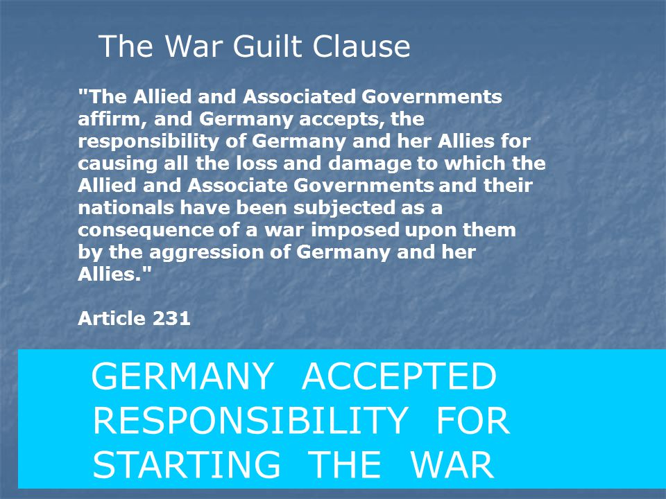 GERMANY ACCEPTED RESPONSIBILITY FOR STARTING THE WAR