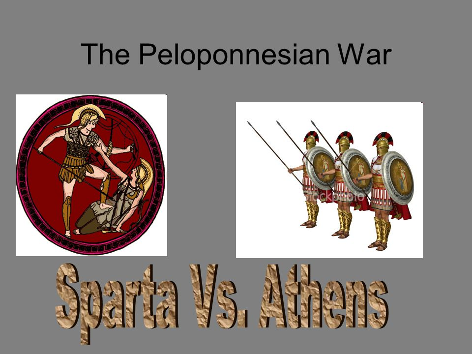 The Peloponnesian War Sparta Vs. Athens
