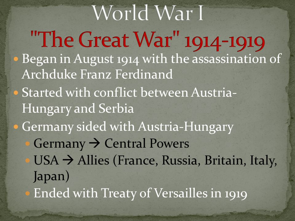 World War I The Great War 1914-1919