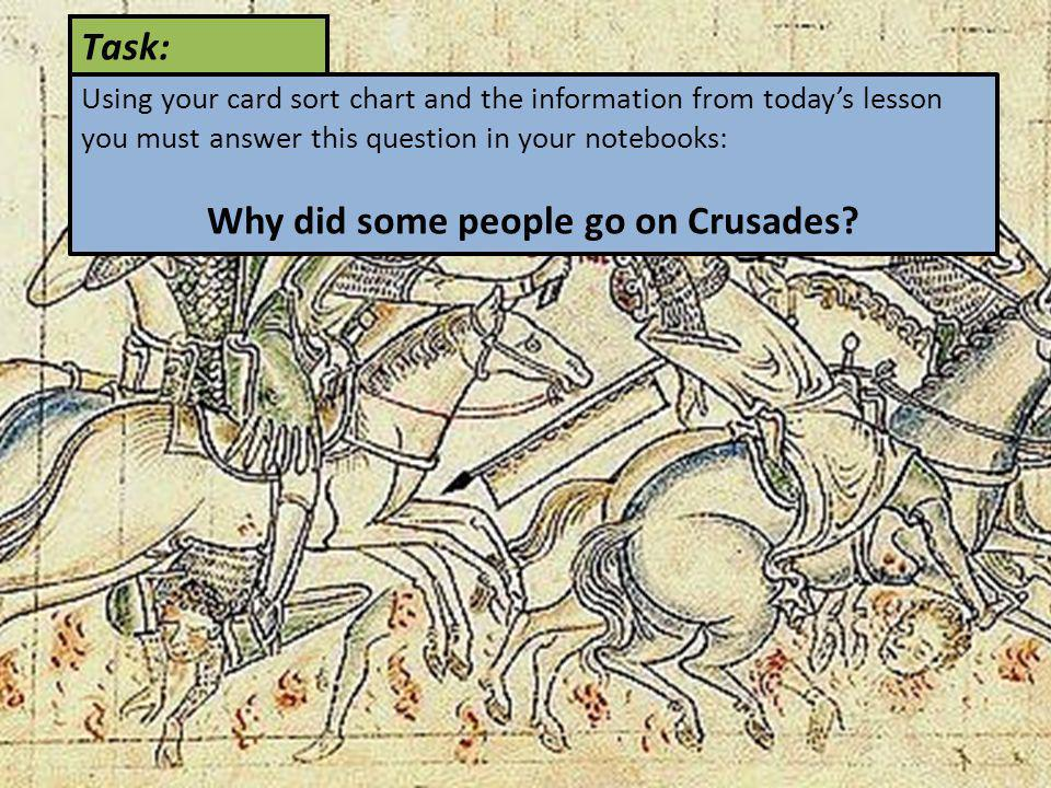 Why did some people go on Crusades