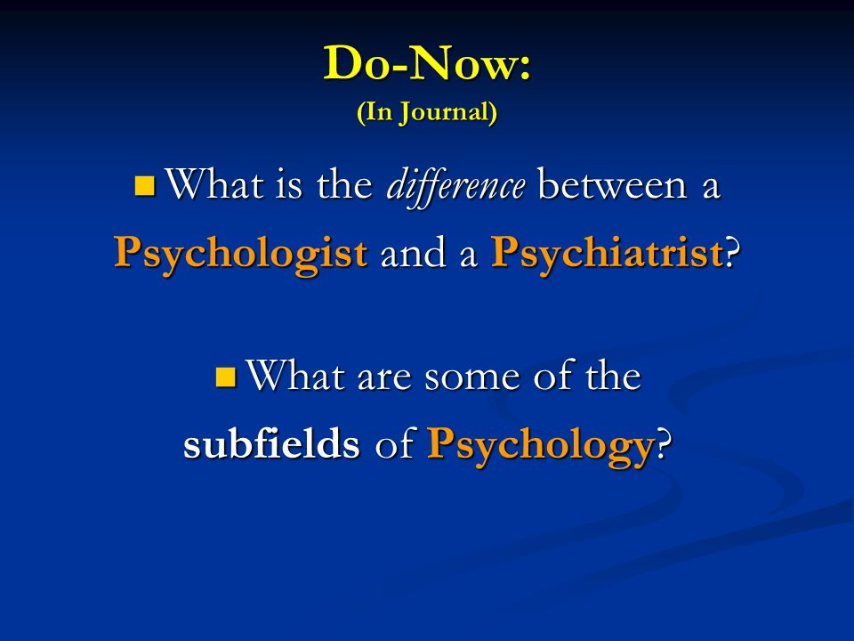 Do-Now: (In Journal) What is the difference between a