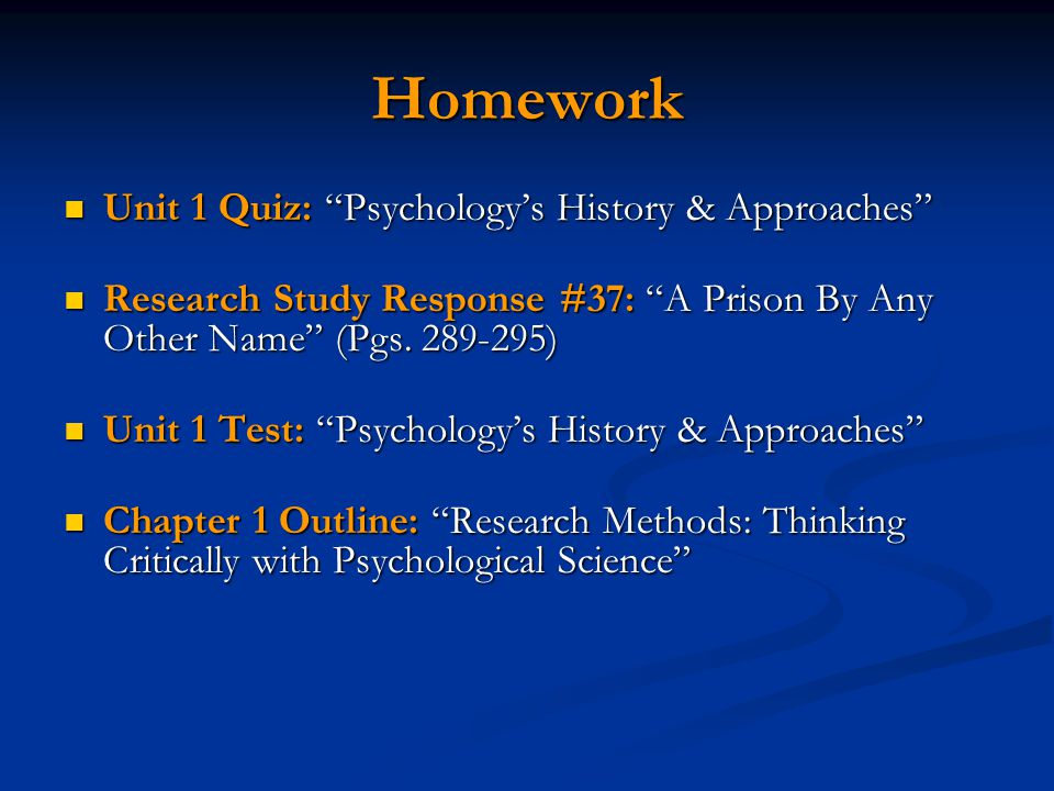 Homework Unit 1 Quiz: Psychology's History & Approaches