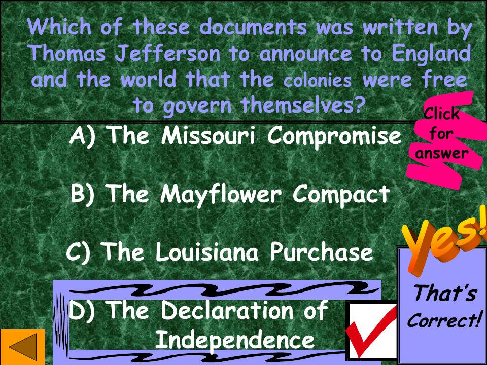 A) The Missouri Compromise B) The Mayflower Compact