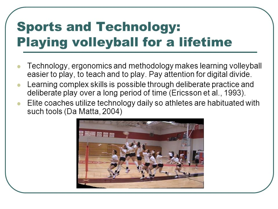 Sports and Technology: Playing volleyball for a lifetime