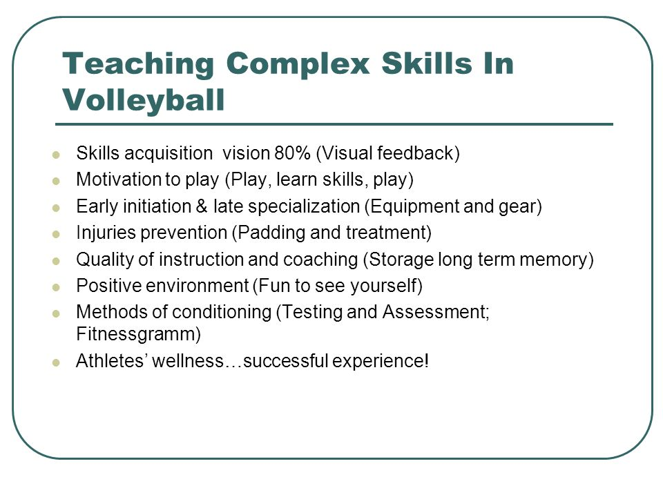 Teaching Complex Skills In Volleyball