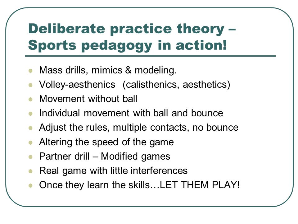 Deliberate practice theory – Sports pedagogy in action!