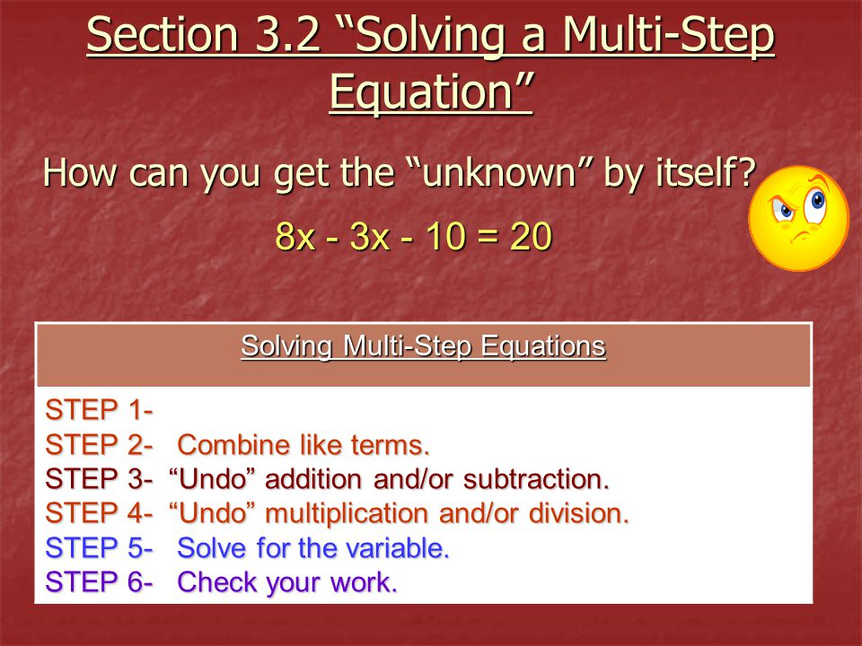 Section 3.2 Solving a Multi-Step Equation