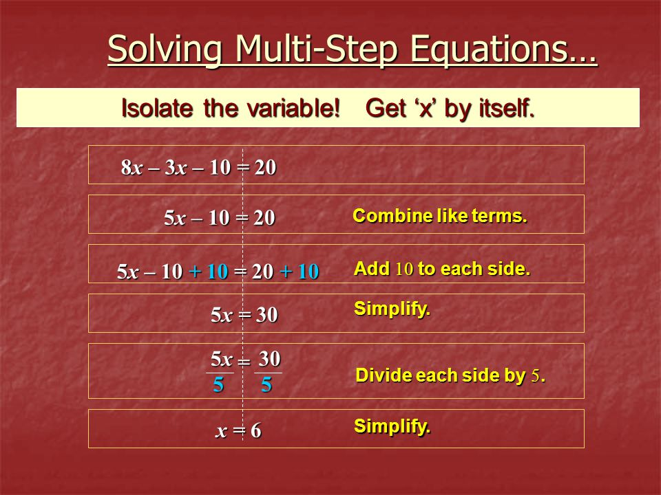 Solving Multi-Step Equations…
