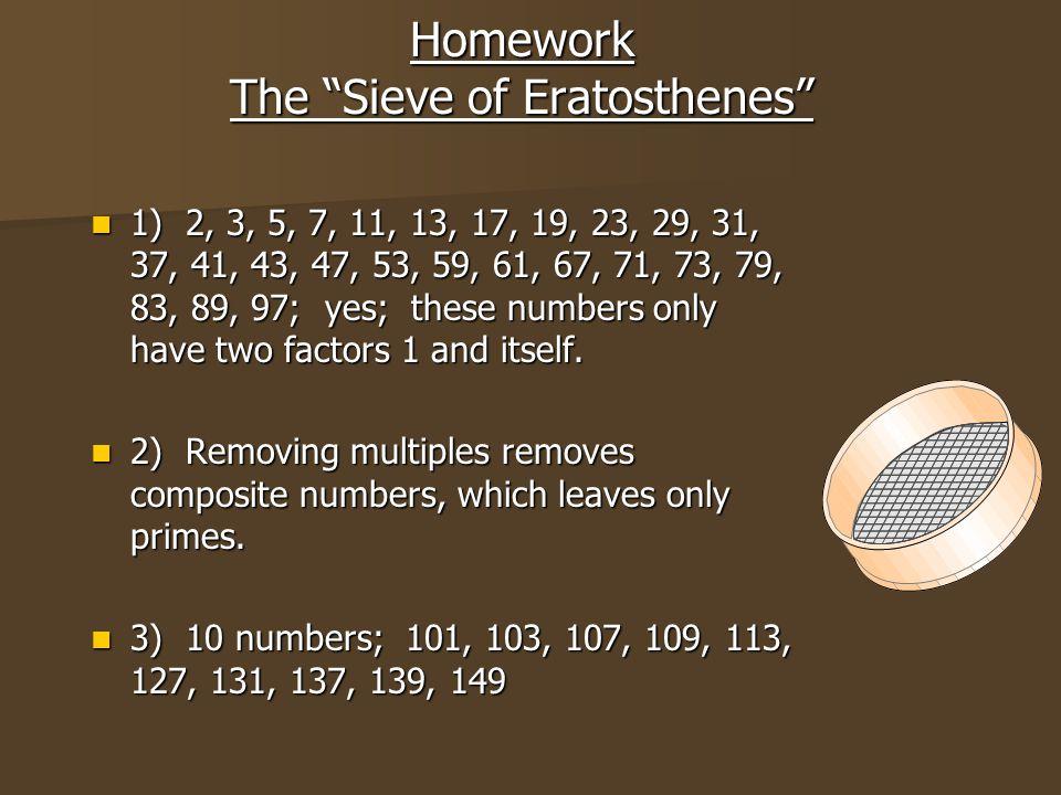 Homework The Sieve of Eratosthenes