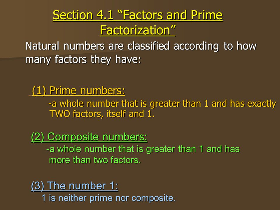 Section 4.1 Factors and Prime Factorization