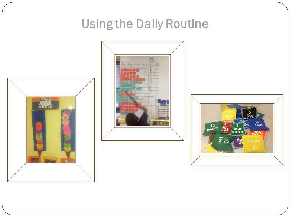 Using the Daily Routine