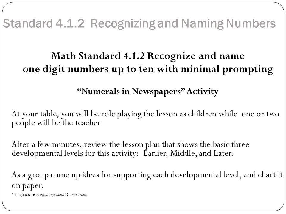 Standard 4.1.2 Recognizing and Naming Numbers