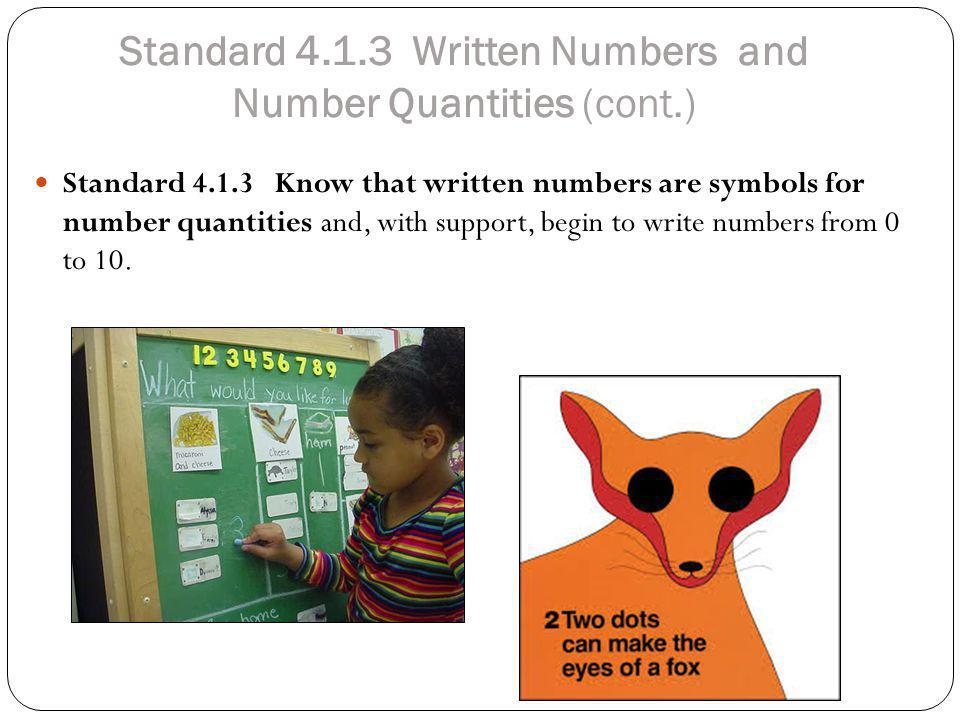 Standard 4.1.3 Written Numbers and Number Quantities (cont.)