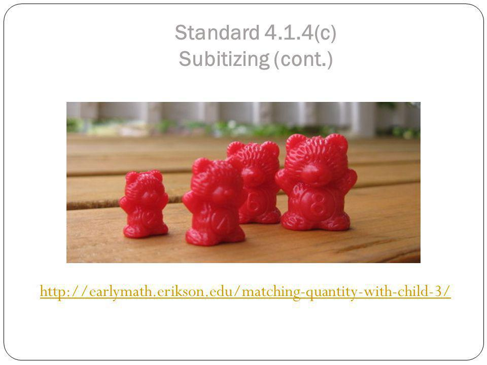 Standard 4.1.4(c) Subitizing (cont.)