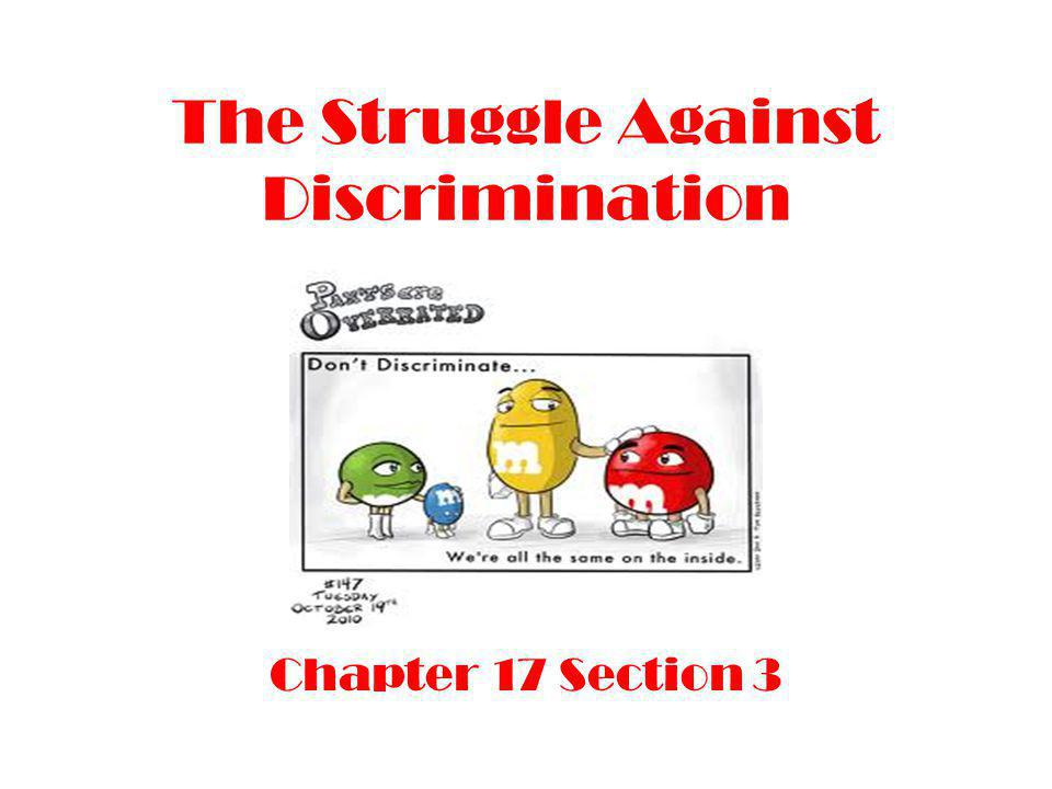 The Struggle Against Discrimination