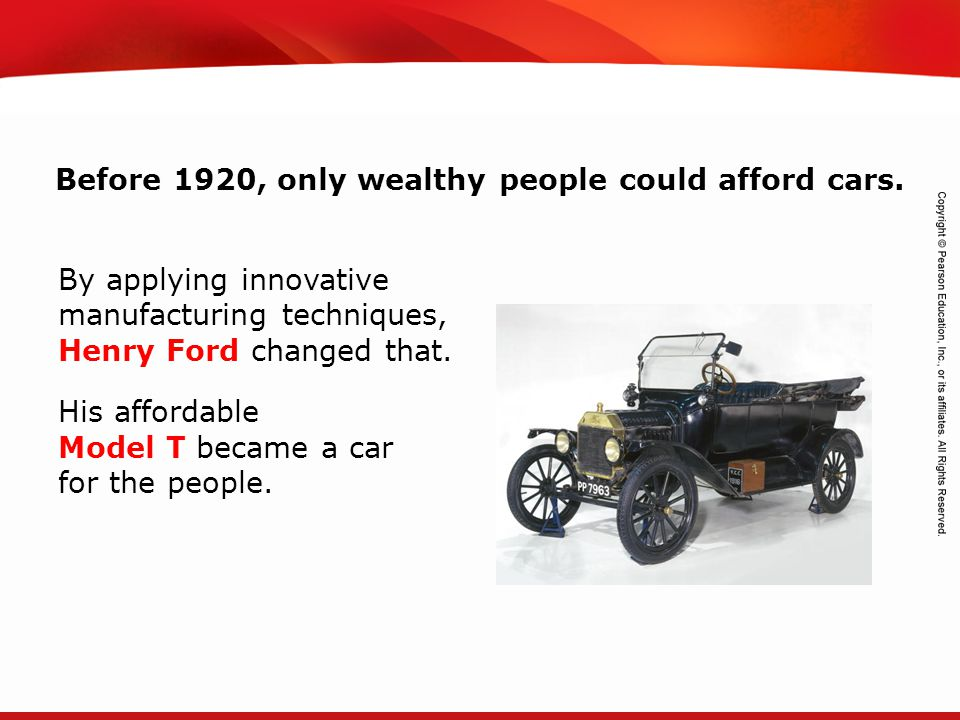 Before 1920, only wealthy people could afford cars.