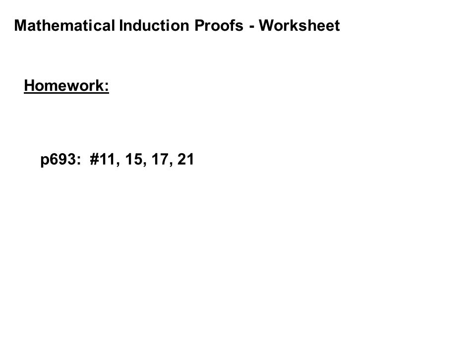 Mathematical Induction Proofs - Worksheet