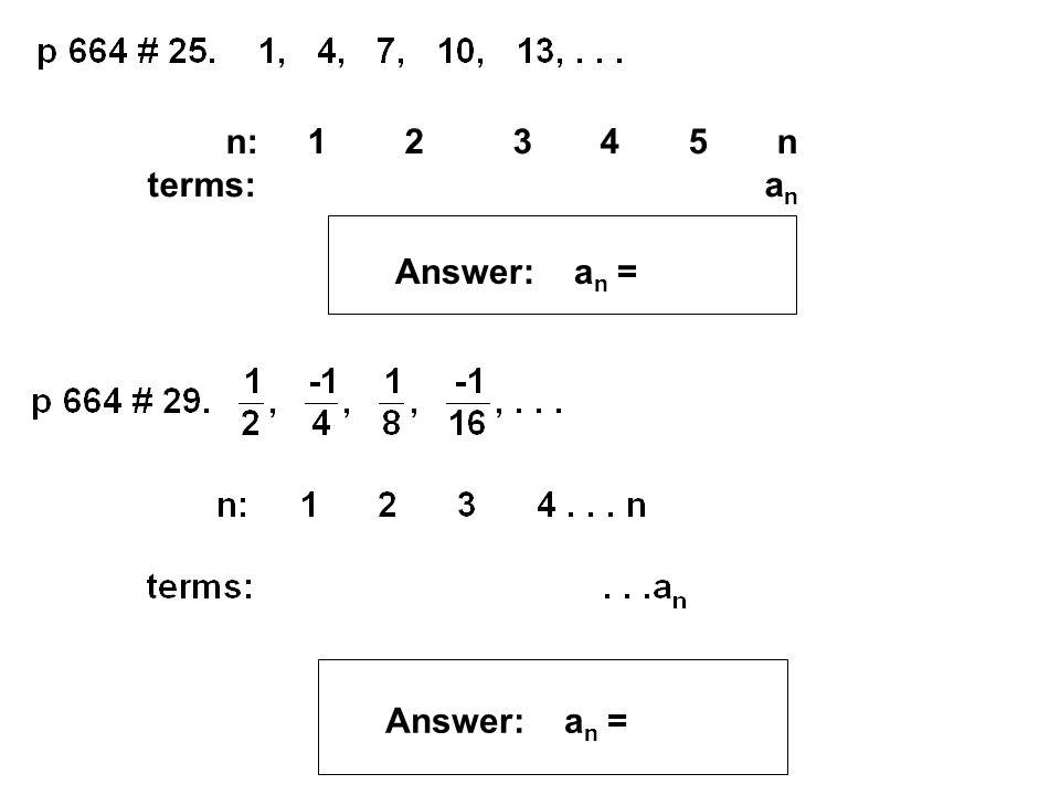 n: 1 2 3 4 5 n terms: an.