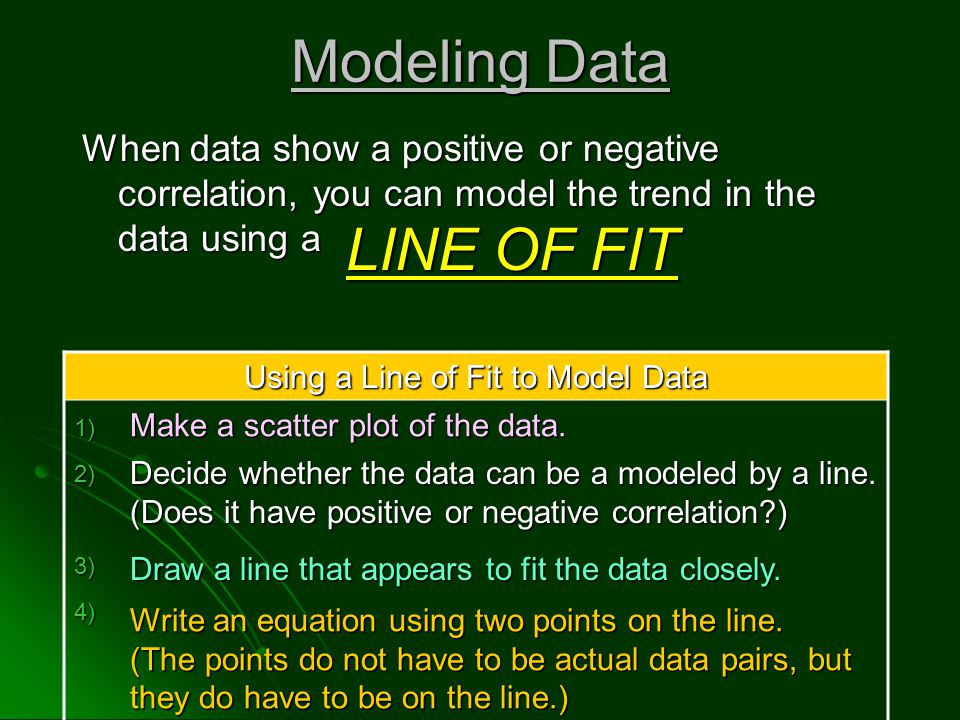 Using a Line of Fit to Model Data