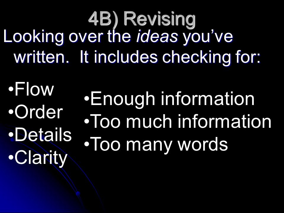 4B) Revising Flow Enough information Order Too much information