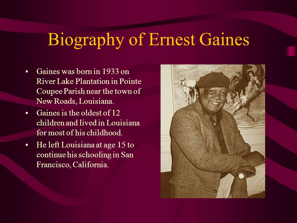 Biography of Ernest Gaines