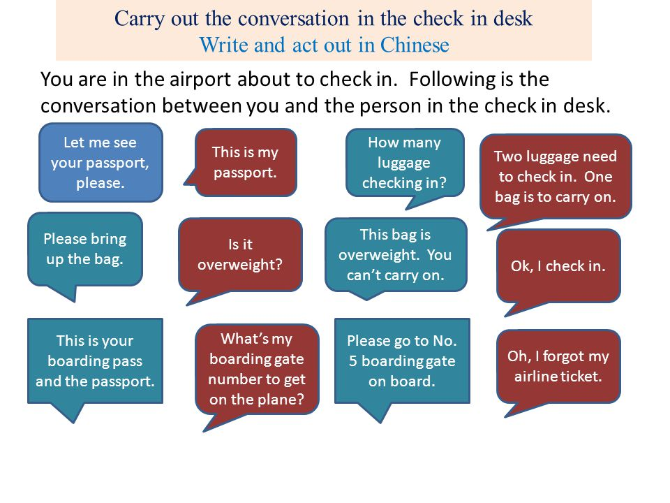 Carry out the conversation in the check in desk Write and act out in Chinese