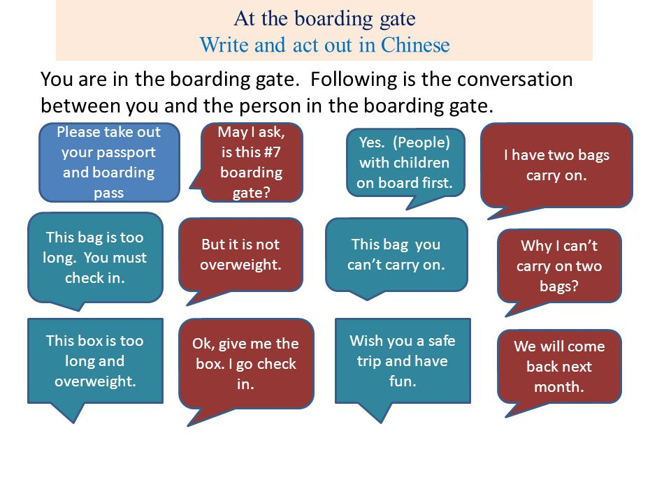 At the boarding gate Write and act out in Chinese