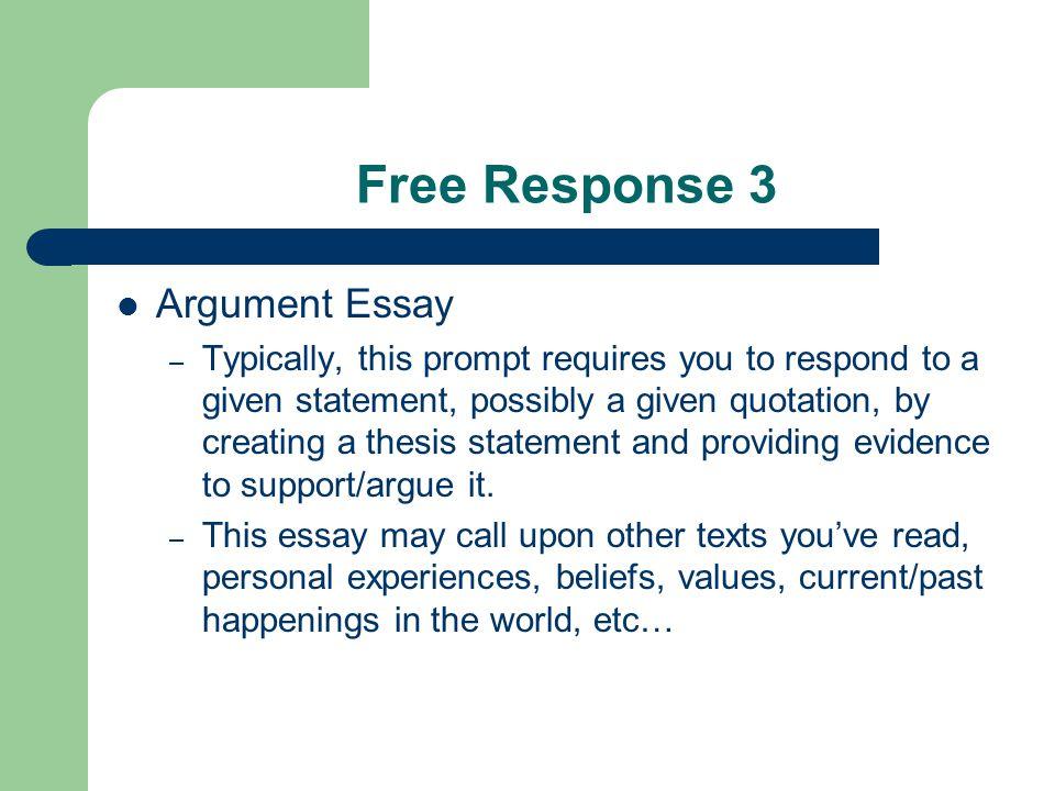 Free Response 3 Argument Essay