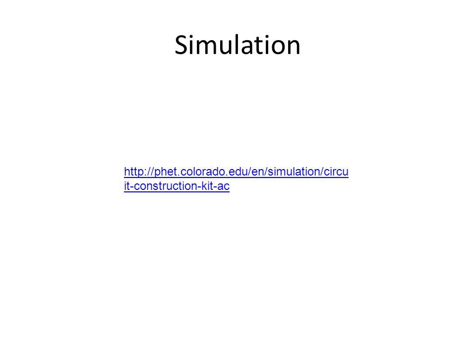 Simulation http://phet.colorado.edu/en/simulation/circuit-construction-kit-ac