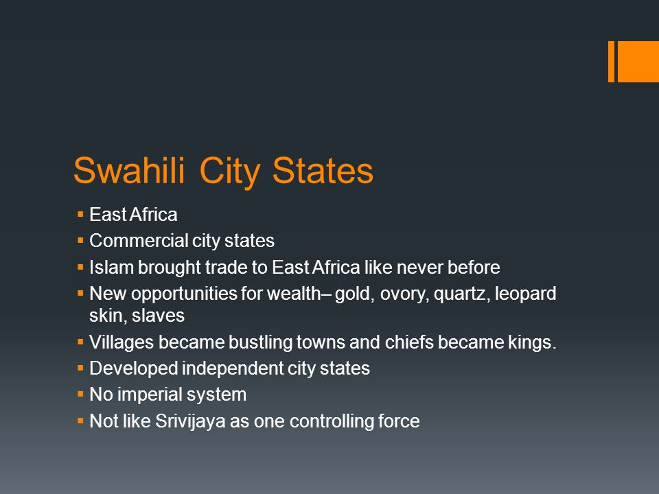 Swahili City States East Africa Commercial city states